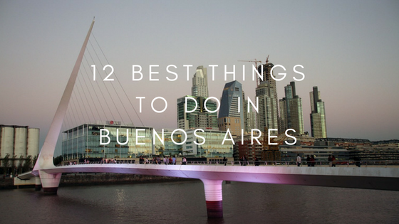 12-Best-Things-Do-Buenos-Aires