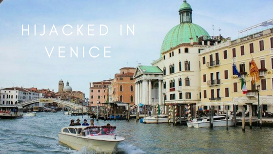 Hijacked-in-Venice-misadventure-monday